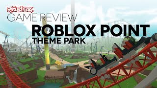 Game Review - ROBLOX Point Theme Park
