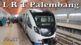 LRT PALEMBANG SERASA DI LUAR NEGERI