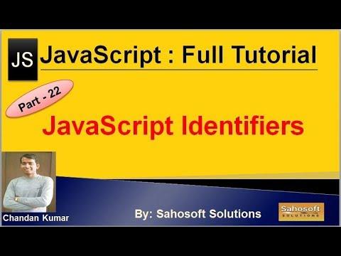 JavaScript Identifiers: Part - 22 : JavaScript Full Tutorial thumbnail