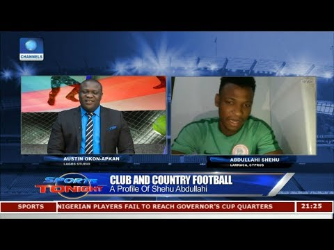 A Profile Of Shehu Abdullahi | Sports Tonight |