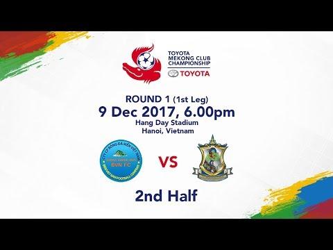 TMCC 2017 Round 1 (1st Leg) 2nd Half - Sanna Khanh Hoa BVN FC vs Boeung Ket FC