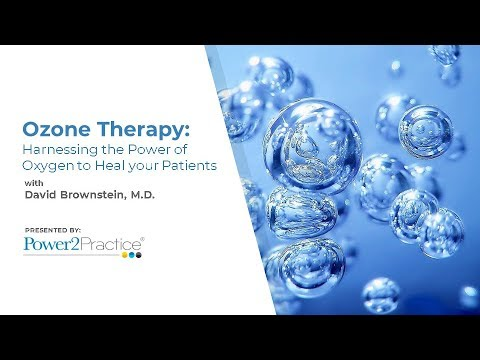 Ozone Therapy: Harnessing the Power of Oxygen to Heal your Patients