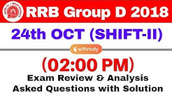 RRB Group D (24 Oct 2018, Shift-II) Exam Analysis & Asked Questions