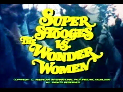 SUPER STOOGES VS THE WONDER WOMEN (1974) US trailer S.T.Fr. (optional)