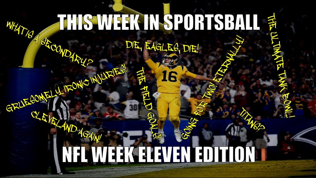 this-week-in-sportsball-nfl-week-eleven-edition-2018