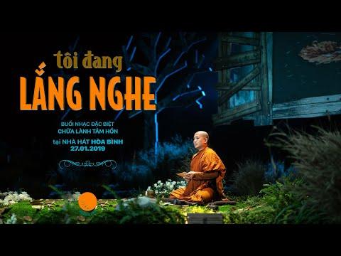 Buổi nhạc thiền TÔI ĐANG LẮNG NGHE   27.01.2019   Nhà hát Hòa Bình