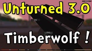 Unturned 3.0 Update - Timberwolf Sniper Rifle!