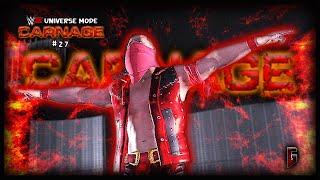 """WWE 2K - Universe Mode - WWE Carnage #27 - """"Time To Get Savage"""" (228)"""