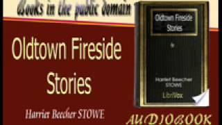 Oldtown Fireside Stories Harriet Beecher STOWE Audiobook