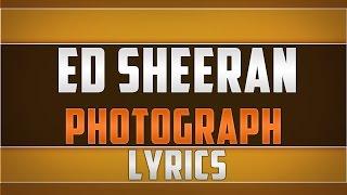 Ed Sheeran - Photograph Lyrics