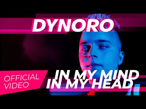 Dynoro - In My Mind (In My Head) [Official Video]