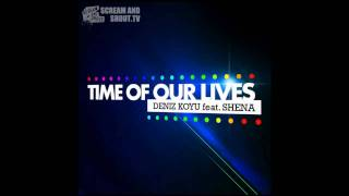 Play Time Of Our Lives (Alesso Remix) (feat. Shena)
