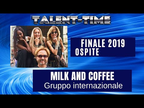 TALENT-TIME 2019-MILK AND COFFEE-