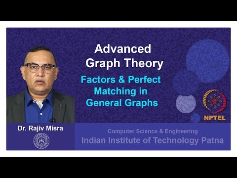 Lecture 11: Factors & Perfect Matching in General Graphs