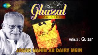 Jagah Nahin Ab Dairy Mein | Gulzar Nazm In His Own Voice