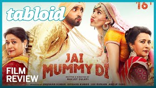 Jai Mummy Di review - Shockingly devoid of chemistry
