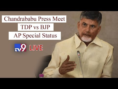 Chandrababu Naidu press meet LIVE – Big Breaking News :: AP Special Status :: #TDPDumpsBJP – TV9