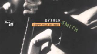 Byther Smith - Running To New Orleans