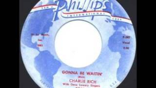 Charlie Rich-Gonna Be Waitin