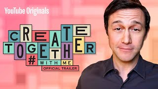 Create Together #WithMe with Joseph Gordon-Levitt (Official Trailer)