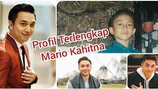 Profil Terlengkap Mario Kahitna: Masa Kecil, Usia, Agama, Pacar, Perjalanan Karir, Pendidikan, Fakta