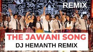 The Jawani Song REMIX -Student Of The Year 2 | DJ Hemanth Remix Tiger Shroff,Tara Ananya| RD Burman