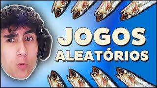 OS MELHORES (ou não) JOGOS ALEATÓRIOS! /o/