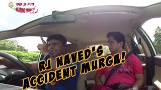 Mirchi Murga | Suicide Experiment | Rash driving | RJ Naved Prank