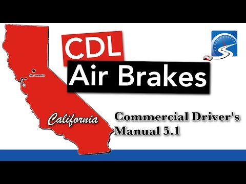 CDL Air Brakes S. 5.1 | California State