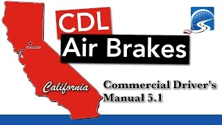 CDL Air Brakes Course S. 5.1 | California State