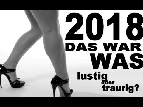 FINALE : Jahresrückblick - mit extra lustig - inkl. FakeNews & Satire