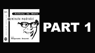 ANTHONY DE MELLO - Minuta mądrości - Nr 1 - Wprowadzenie [OFFICIAL AUDIO]