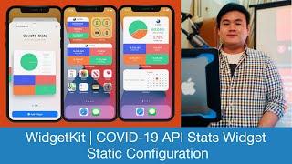 iOS 14 WidgetKit | Building COVID-19 API Stats Widget | Static Configuration | SwiftUI