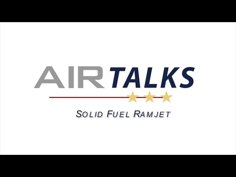 NAVAIR Air Talks: Solid Fuel Ramjet