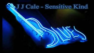 J J Cale - ღSensitive Kindღ☜☞(HD/HQ)