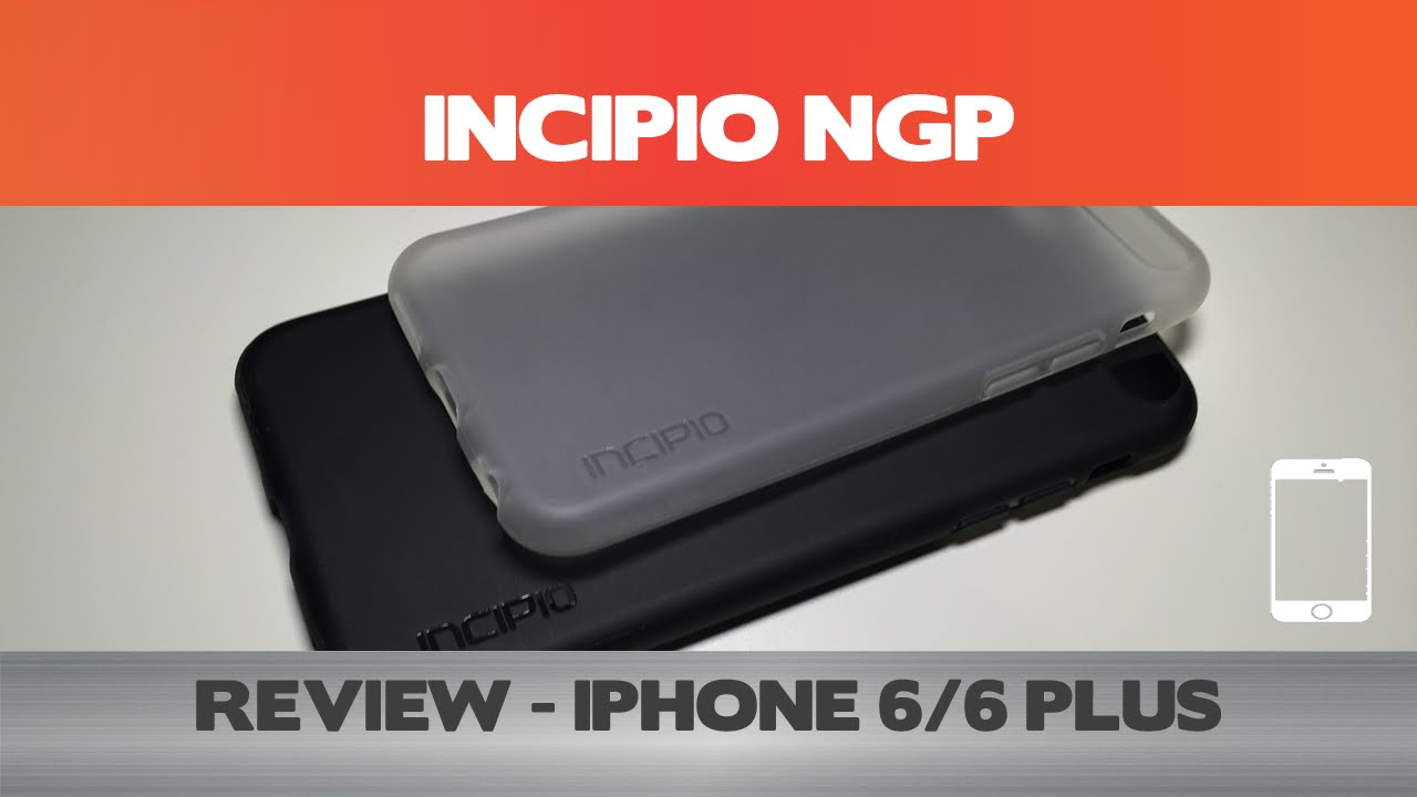 3ffc8d992b7 Clearly NOT the best - Incipio NGP Review - iPhone 6 - YouTube