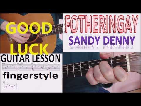 FOTHERINGAY - SANDY DENNY fingerstyle GUITAR LESSON