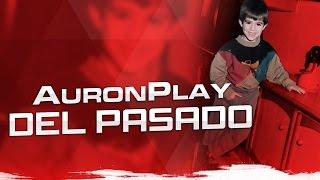 AuronPlay del pasado thumbnail