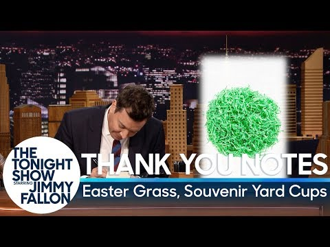 Jimmy Fallon's Thank You Notes vs. Easter Grass & Souvenir Yard Cups