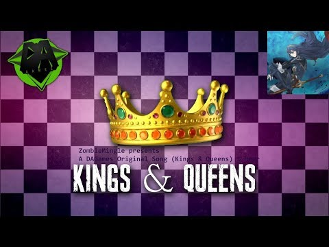 A DAGames Original Song(Kings & Queens) 1 Hour