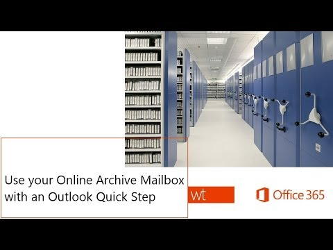 use-your-online-archive-mailbox-with-an-outlook-quick-step