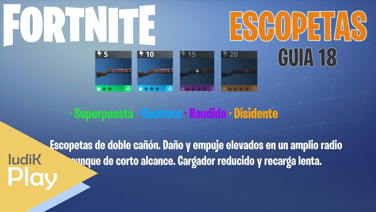 GUIA 18: ESCOPETAS ¿CUAL ES MEJOR? | FORTNITE | Gameplay español