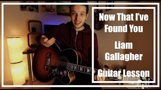 Baixar Liam Gallagher - Now That I've Found You (Guitar Lesson)