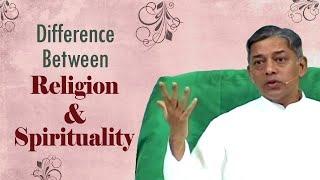 Der Unterschied zwischen Religion und Spiritualität
