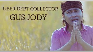 Download lagu Uber Debt Collector - Gus Jody - Official Music Video