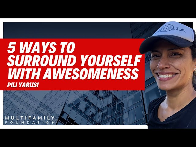 5 Ways to Surround Yourself With Awesomeness