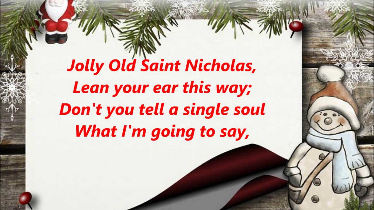 JOLLY OLD SAINT ST. NICHOLAS NICKOLAS WORDS lyrics CHRISTMAS best ...