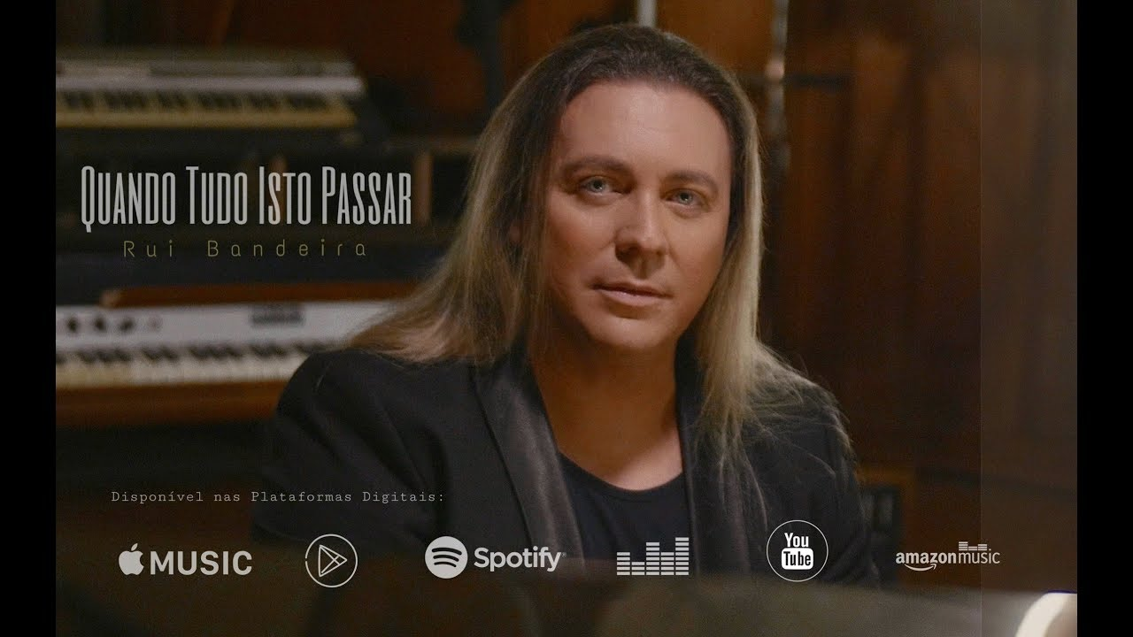 Rui Bandeira | QUANDO TUDO ISTO PASSAR | Official Vídeo HD