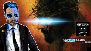 🔴 Do We Have EVIDENCE for the Resurrection? : THINK CLUB DEBATES