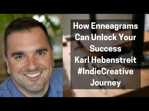 Why Enneagrams Can Unlock Your Success with Karl Hebenstreit